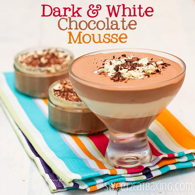 Dark (plain) and White Chocolate Mouse Parfait