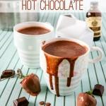 European Style Hot Chocolate | Sweet2EatBaking.com | #hotchocolate #recipe