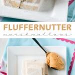 Fluffernutter Marshmallows Recipe